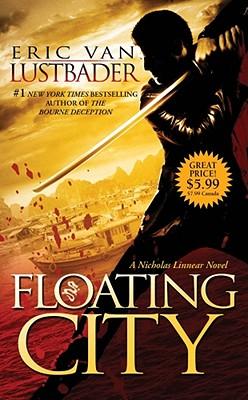 Floating City - Lustbader, Eric Van