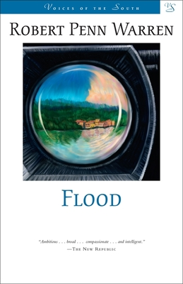 Flood: A Romance of Our Time - Warren, Robert Penn