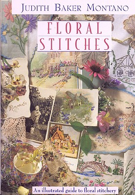 Floral Stitches - Montano, Judith Baker
