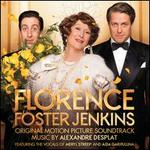 Florence Foster Jenkins [Original Motion Picture Soundtrack]