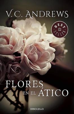 Flores En El Atico / Flowers in the Attic - Andrews, Virginia C