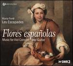 Flores Españolas: Music for Viol Consort and Guitar