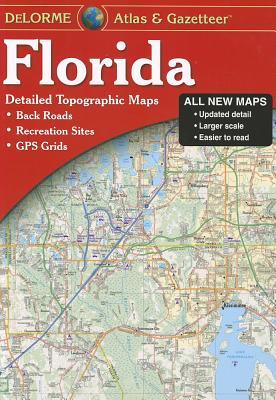 Florida Atlas & Gazetteer - Rand McNally, and DeLorme