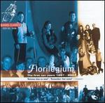 Florilegium: The First Ten Years 1991-2001