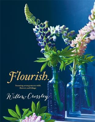 Flourish - Crossley, Willow
