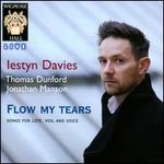 Flow my tears: Songs for Lute, Viol and Voice