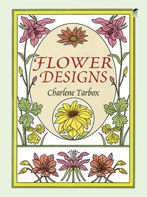 Flower Designs - Tarbox, Charlene