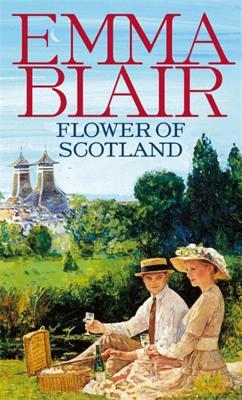 Flower Of Scotland - Blair, Emma