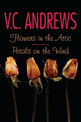 Flowers in the Attic/Petals on the Wind - Andrews, V C
