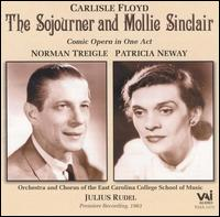 Floyd: The Sojourner and Mollie Sinclair - Norman Treigle (vocals); Patricia Neway (vocals); Julius Rudel (conductor)