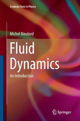 Fluid Dynamics: An Introduction - Rieutord, Michel