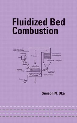Fluidized Bed Combustion - Oka, Simeon N
