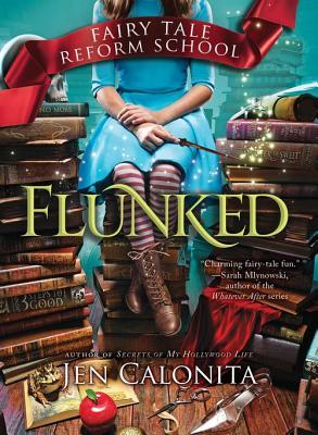 Flunked: Flunked - Calonita, Jen