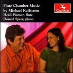 Flute Chamber Music by Michael Kallstrom