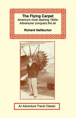Flying Carpet - Halliburton, Richard