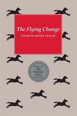 Flying Change - Taylor, Henry