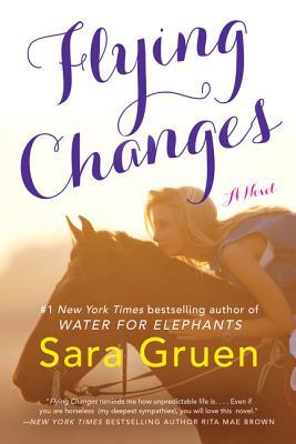 Flying Changes - Gruen, Sara