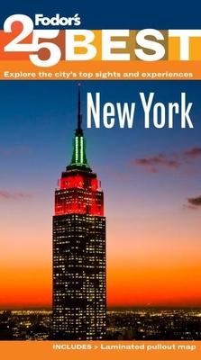 Fodor's 25 Best New York - Sekules, Kate