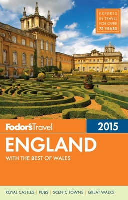 Fodor's England 2015: With the Best of Wales - Fodor's