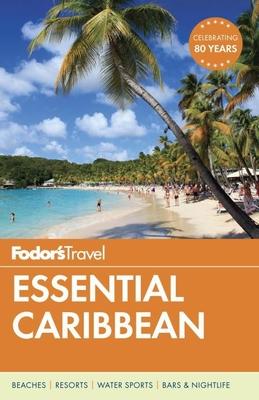 Fodor's Essential Caribbean - Fodor's