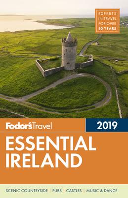 Fodor's Essential Ireland 2019 - Fodor's Travel Guides