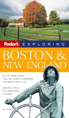 Fodor's Exploring Boston & New England - Locke, Tim, and Gordan, Sue