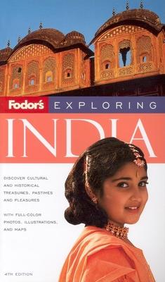 Fodor's Exploring India - Fodor's (Creator)