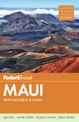Fodor's Maui: With Molokai & Lanai - Fodor's Travel Guides