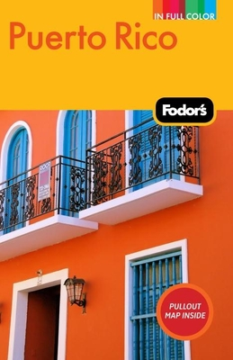 Fodor's Puerto Rico - Wechter, Eric B (Editor)