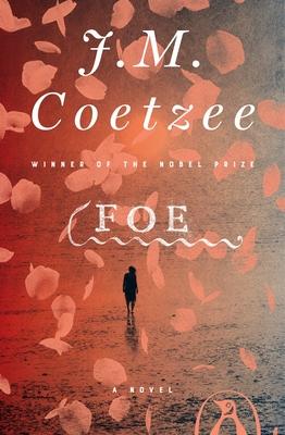 Foe - Coetzee, J M