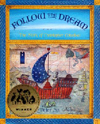 Follow the Dream: [The Story of Christopher Columbus] -