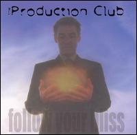 Follow Your Bliss - Production Club