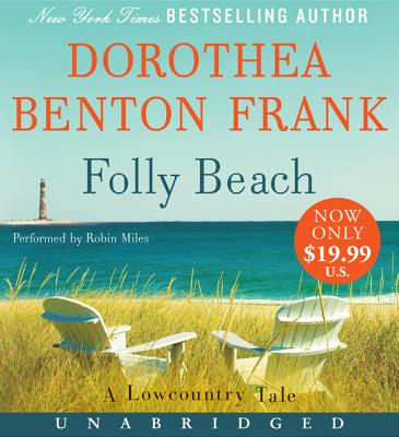 Folly Beach Low Price CD: A Lowcountry Tale - Frank, Dorothea Benton, and Miles, Robin (Read by)