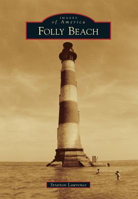 Folly Beach - Lawrence, Stratton