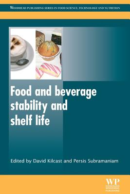 Food and Beverage Stability and Shelf Life - Kilcast, David (Editor)