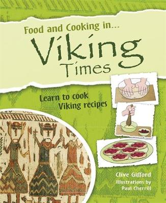 Food and Cooking In... Viking Times - Gifford, Clive