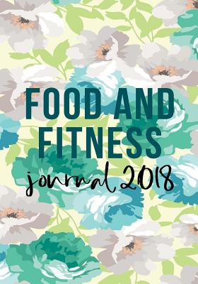 food and fitness journal 2018 90 days food exercise journal