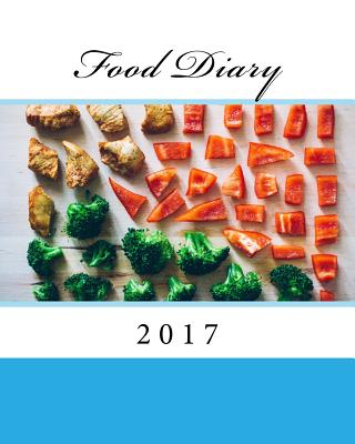 Food Diary 2017 - Books, Health & Fitness
