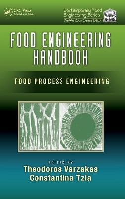 Food Engineering Handbook: Food Process Engineering - Varzakas, Theodoros (Editor)