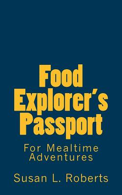Food Explorer's Passport - Roberts M DIV