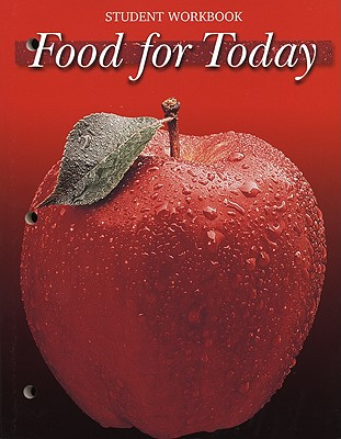 Food for Today Student Workbook - Meek, Janis P, and Kopan, Alice Orphanos