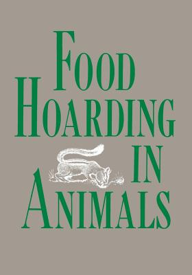 Food Hoarding in Animals - Vander Wall, Stephen B