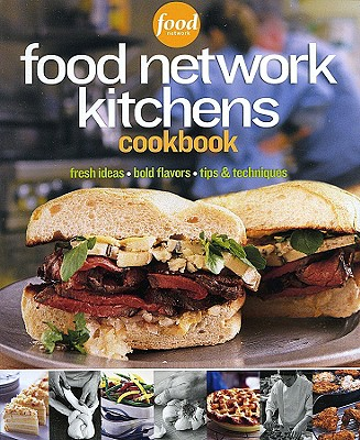 Food Network Kitchens Cookbook - Food Network Kitchens (Creator)