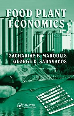Food Plant Economics - Maroulis, Zacharias B