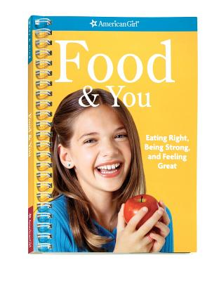 Food & You: Eating Right, Being Strong, and Feeling Great - Madison, Lynda, Dr., Ph.D.