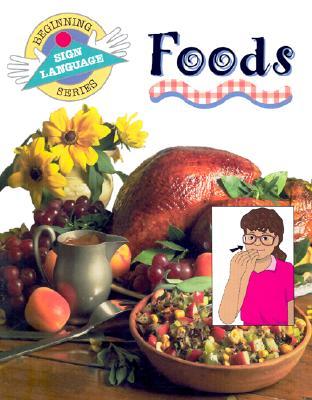 Foods (Bsls) - Collins, Stanley H, and Kifer, Kathy (Illustrator), and Phillips, Jane, M.D (Designer)
