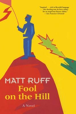 Fool on the Hill - Ruff, Matt