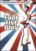 Foot Fist Way - Jody Hill
