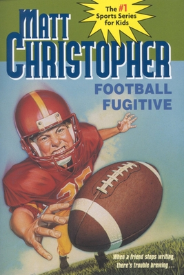 Football Fugitive - Christopher, Matthew F, and Johnson, Larry A, and Johnson, Larry (Illustrator)