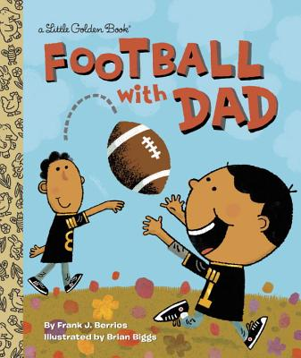 Football with Dad - Berrios, Frank